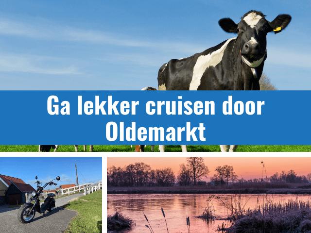 Ga lekker cruisen door Oldemarkt en Steenwijkerwold