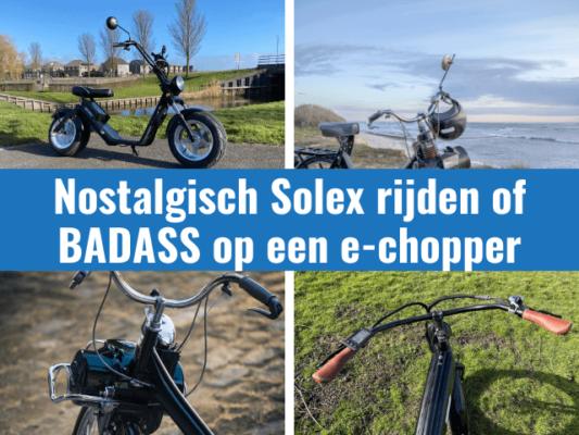 Nostalgisch Solex rijden of BADASS op een e-chopper in ossenzijl