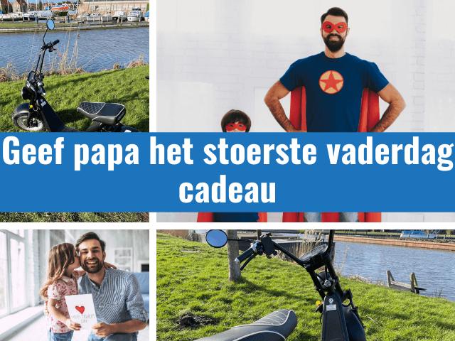 geef papa het stoerste vaderdag cadeau in steenwijk